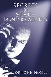 Secrets of Stage Mindreading by Ormond McGill