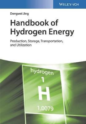Handbook of Hydrogen Energy by Dengwei Jing