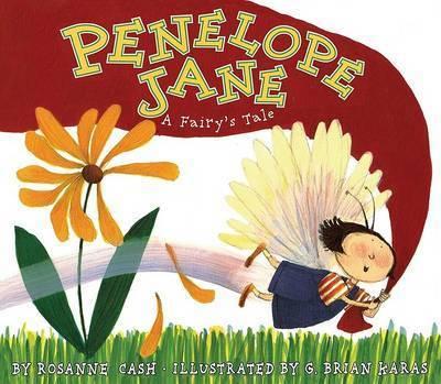 Penelope Jane: A Fairy's Tale by Roseanne Cash