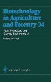 Plant Protoplasts and Genetic Engineering VI
