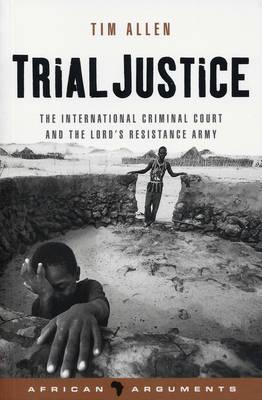 Trial Justice by Tim Allen
