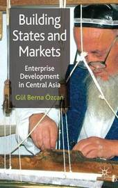 Building States and Markets by Gul Berna Ozcan image