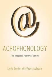 Acrophonology by Linda Bender