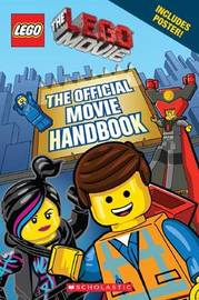 Lego: The Lego Movie: The Official Movie Handbook by Scholastic Inc