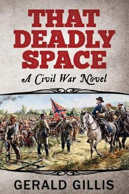 That Deadly Space by Gerald Gillis
