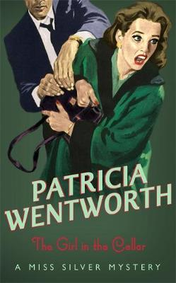 The Girl In The Cellar by Patricia Wentworth image