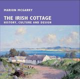 The Irish Cottage by Marion McGarry