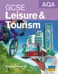 AQA GCSE Leisure and Tourism Textbook by Stephen Rickerby image