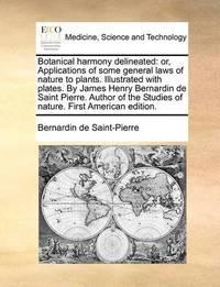 Botanical Harmony Delineated by Bernardin De Saint Pierre