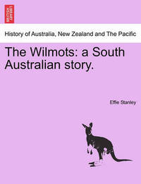 The Wilmots by Effie Stanley