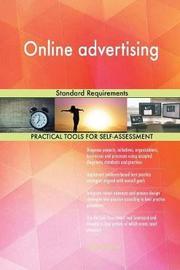 Online Advertising Standard Requirements by Gerardus Blokdyk