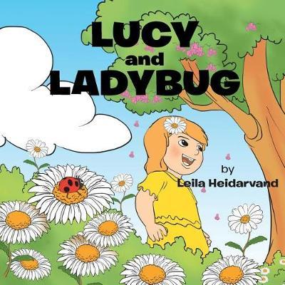 Lucy and Ladybug by Leila Heidarvand