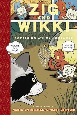 Zig And Wikki In 'something Ate My Homework' by Nadja Spiegelman