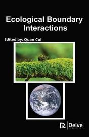 Ecological Boundary Interactions by Daniel Dela Torre