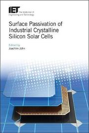 Surface Passivation of Industrial Crystalline Silicon Solar Cells