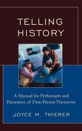 Telling History by Joyce M Thierer