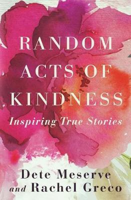 Random Acts of Kindness by Rachel Greco