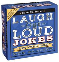 Laugh-Out-Loud Jokes 2020 Day-to-Day Calendar by Rob Elliott