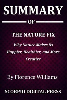 Summary Of THE NATURE FIX by Scorpio Digital Press image