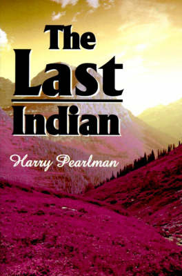 The Last Indian by Harry Pearlman image