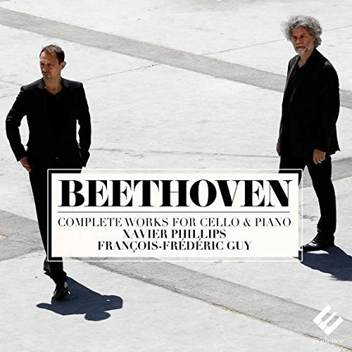 Beethoven: Complete Works For Cello & Piano by Xavier Philips