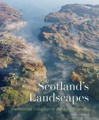 Scotland's Landscapes by James Crawford