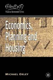 Economics, Planning and Housing by Michael Oxley image