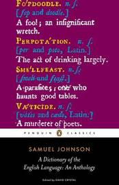 A Dictionary of the English Language: an Anthology by Samuel Johnson image
