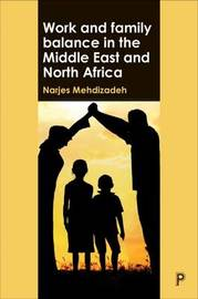 Work and family balance in the Middle East and North Africa by Narjes Mehdizadeh