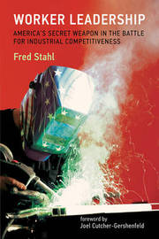 Worker Leadership by Fred Stahl