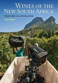 Wines of the New South Africa by Tim James