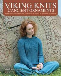 Viking Knits and Ancient Ornaments by Elsebeth Lavold
