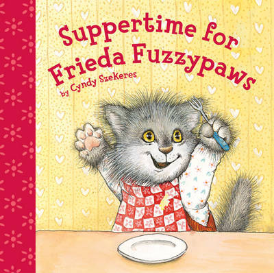Suppertime for Frieda Fuzzypaws by Cyndy Szekeres