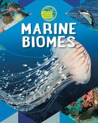 Marine Biomes by Louise A Spilsbury