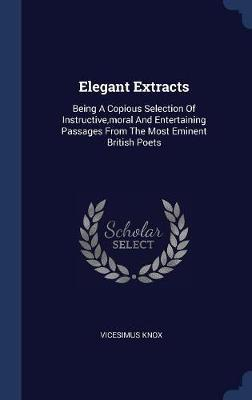 Elegant Extracts by Vicesimus Knox image