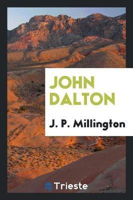 John Dalton by J P Millington image
