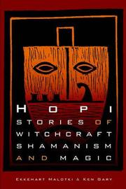 Hopi Stories of Witchcraft, Shamanism, and Magic by Ken Gary