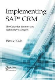 Implementing SAP (R) CRM by Vivek Kale