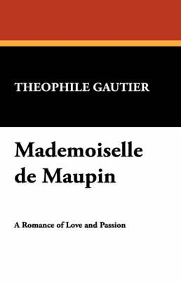 Mademoiselle de Maupin by Theophile Gautier image