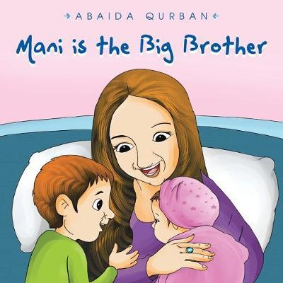 Mani Is the Big Brother by Abaida Qurban