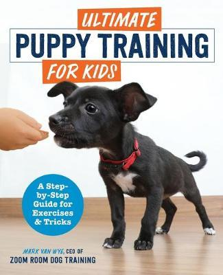 Ultimate Puppy Training for Kids by Zoom Room Dog Training