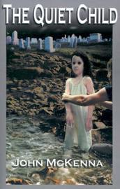 The Quiet Child by Dr John McKenna image