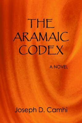 The Aramaic Codex by Joseph D. Camhi image