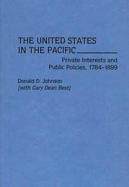 The United States in the Pacific by Lenore S Johnson