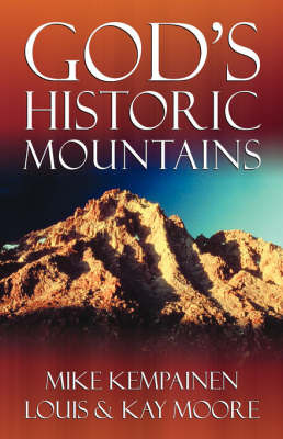God's Historic Mountains by Mike Kempainen