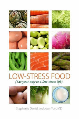 Low-Stress Food by Joon Yun