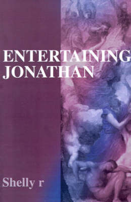 Entertaining Jonathan by Shelly R
