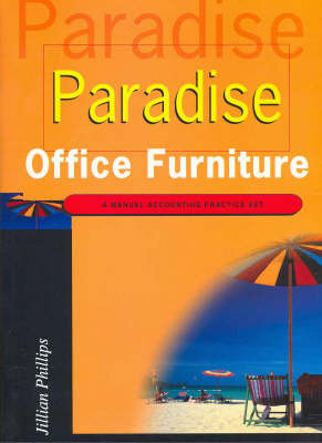 Paradise Office Furniture by Jillian Phillips