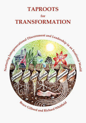 Taproots for Transformation by Bruce Gilberd