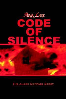 Code of Silence by ANN LEE
